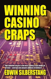Winning Casino Craps ebook by Silberstang Edwin