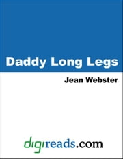 Daddy-Long-Legs ebook by Webster, Jean