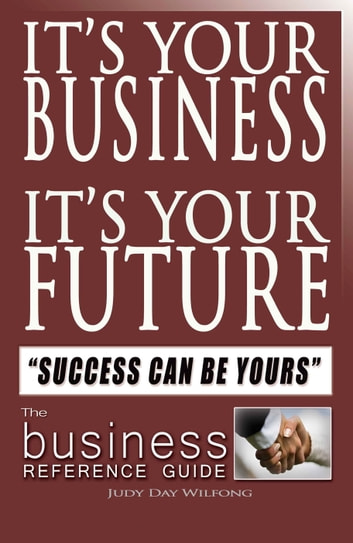 Its your business its your future e kitap judy day wilfong its your business its your future success can be yours ebook by judy day wilfong fandeluxe Image collections