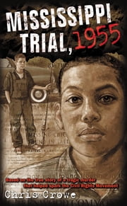 Mississippi Trial, 1955 ebook by Chris Crowe