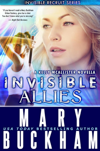 Invisible Allies - Invisible Recruits, #7 ebook by Mary Buckham