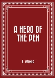 A Hero of the Pen ebook by E. Werner