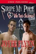 Stripe My Pole ebook by Joyee Flynn