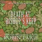 Death at Bishop's Keep audiobook by Robin Paige