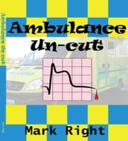 Ambulance Uncut ebook by Mark Right
