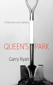 Queen's Park ebook by Garry Ryan