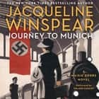 Journey to Munich - A Maisie Dobbs Novel audiobook by Jacqueline Winspear