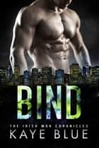 Bind ebook by Kaye Blue