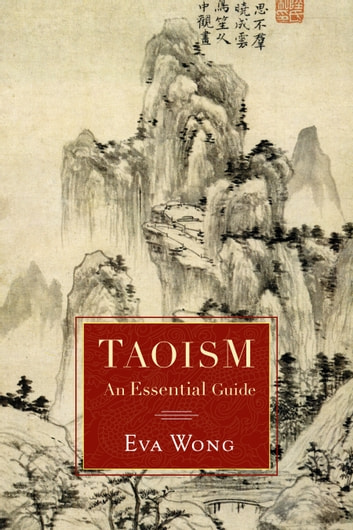 Taoism - An Essential Guide ebook by Eva Wong