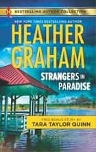 Strangers in Paradise - A 2-in-1 Collection ebook by Heather Graham, Tara Taylor Quinn