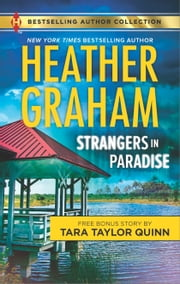 Strangers in Paradise - Sheltered in His Arms ebook by Heather Graham, Tara Taylor Quinn