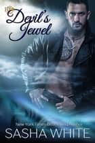 Devil's Jewel ebook by Sasha White