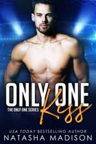 Only One Kiss (Only One Series 1) ebook by Natasha Madison