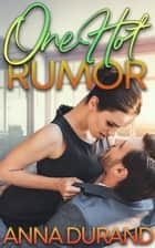 One Hot Rumor ebook by Anna Durand