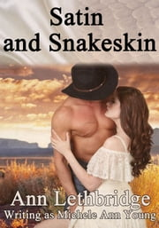 Satin and Snakeskin ebook by Michele Ann Young