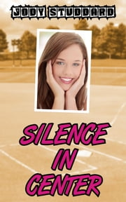 Silence In Center ebook by Jody Studdard