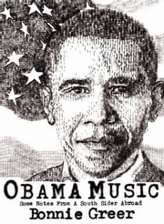 Obama Music ebook by Bonnie Greer
