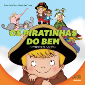 Os Piratinhas do Bem ebook by Irlen Leal Benchimol da Costa