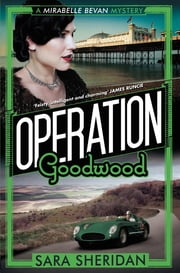 Operation Goodwood ebook by Sara Sheridan