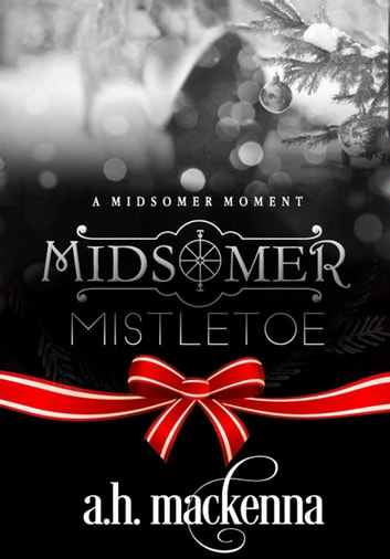 Midsomer Mistletoe - The Midsomer Series ebook by A.H. MacKenna