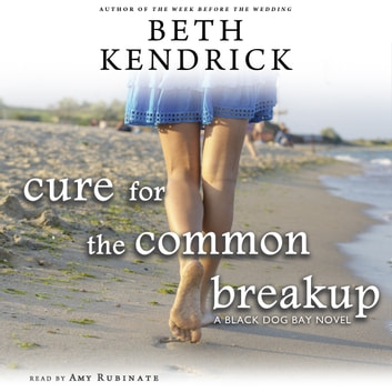 Cure For The Common Breakup Audiobook By Beth Kendrick
