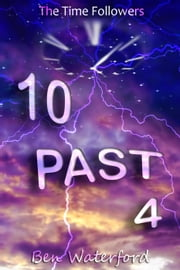 10 Past 4 ebook by Ben Waterford