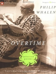 Overtime: Selected Poems ebook by Philip Whalen