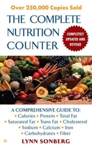 The Complete Nutrition Counter-Revised ebook by Lynn Sonberg