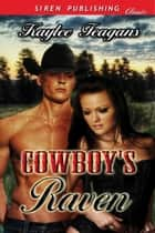 Cowboy's Raven ebook by Kaylee Feagans