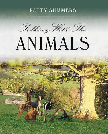 Talking With the Animals ebook by Summers, Patty