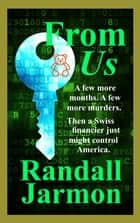 From Us ebook by Randall Jarmon
