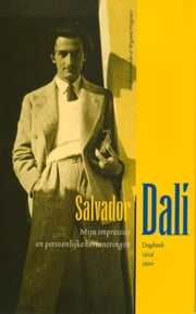 Dagboek 1919-1920 ebook by Salvador Dalí, Adri Boon