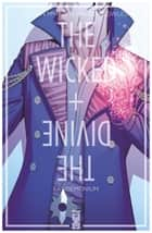 The Wicked + The Divine - Tome 02 - Fandemonium ebook by Kieron Gillen, Jamie McKelvie, Matthew Wilson