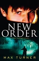 New Order - Night Runner III ebook by Max Turner
