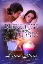 Blessings And Curses ebook by Lynn Shurr