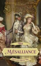 The Mésalliance ebook by Stella Riley