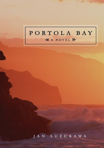 PORTOLA BAY ebook by Jan Suzukawa