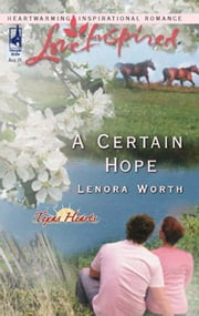 A Certain Hope (Mills & Boon Love Inspired) (Texas Hearts, Book 1)