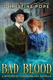 Bad Blood ebook by Christine Pope