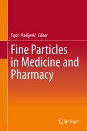 Fine Particles in Medicine and Pharmacy ebook by