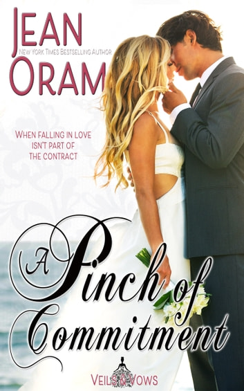 A Pinch of Commitment - A Marriage of Convenience Sweet Romance ebook by Jean Oram