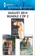 Harlequin Special Edition August 2014 - Bundle 2 of 2 ebook by Brenda Harlen,Stacy Connelly,Melissa McClone
