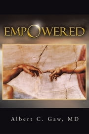 Empowered ebook by Albert C. Gaw, MD