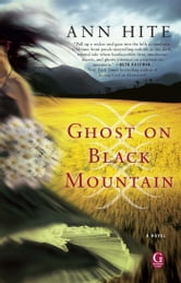 Ghost on Black Mountain ebook by Ann Hite