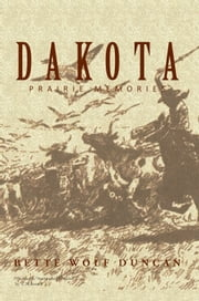 Dakota ebook by BETTE WOLF DUNCAN