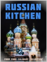 Russian Kitchen ebook by Shenanchie O'Toole,Food Fare