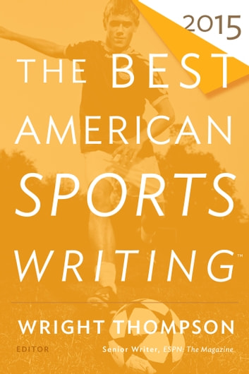The Best American Sports Writing 2015 ebook by