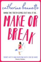 Make or Break ebook by Catherine Bennetto