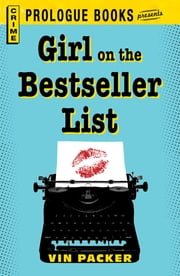 Girl on the Best Seller List ebook by Vin Packer