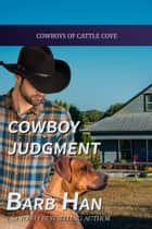 Cowboy Judgment ebook by Barb Han